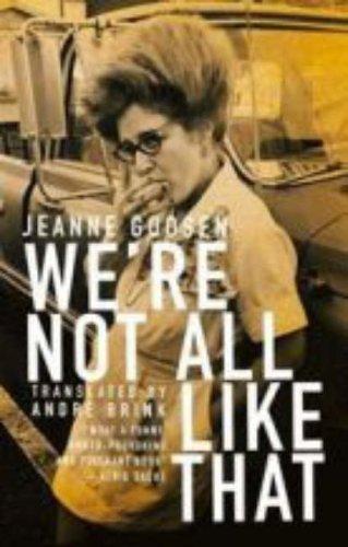 We're Not All Like That: Jeanne Goosen