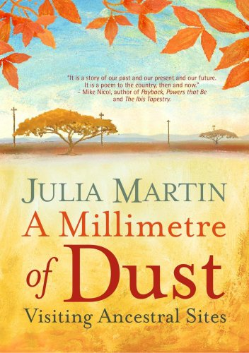 A Millimetre of Dust: Martin, Julia
