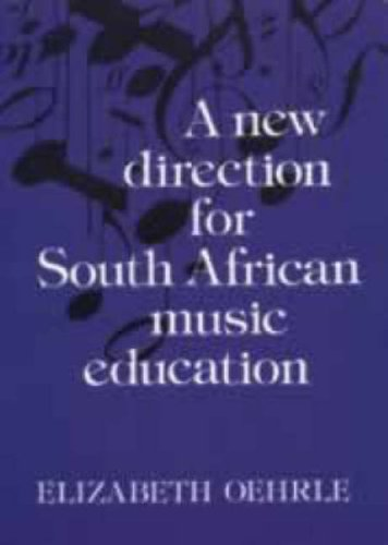 9780796000231: A New Direction for South African Music Education