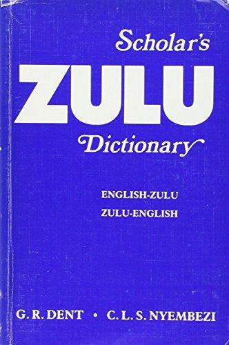 Scholar's Zulu Dictionary (English-Zulu Zulu-English) (English and: Nyembezi, L.