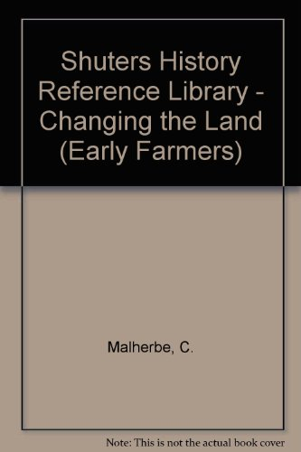 9780796001344: Changing the Land. Early Farmers.