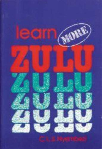 Learn More Zulu (English, Zulu and Zulu: Nyembezi, C.L.S.