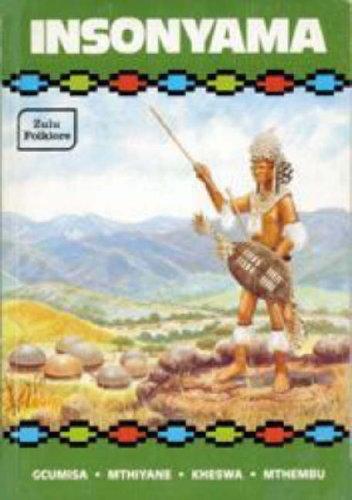 9780796005304: Insonyama (Choice Meat): Zulu Folklore