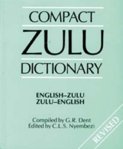 9780796007605: Compact Zulu Dictionary: English-Zulu / Zulu-English