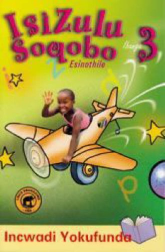 9780796022585: IsiZulu Soqobo Esinothile: Gr 3: Reader