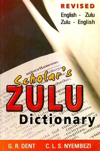 9780796033314: Scholar's Zulu dictionary (Zulu and English Edition)