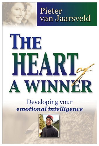 9780796301475: The Heart of a Winner: Developing Your Emotional Intelligence