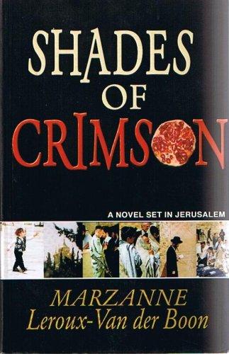 9780796302632: Shades of Crimson