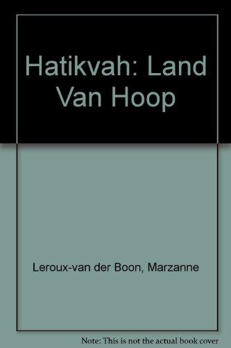 Hatikvah: Land Van Hoop: Leroux-van der Boon,