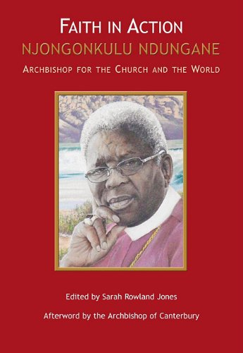 9780796307637: Faith in Action: Njongonkulu Ndungane—Archbishop for the church and the world