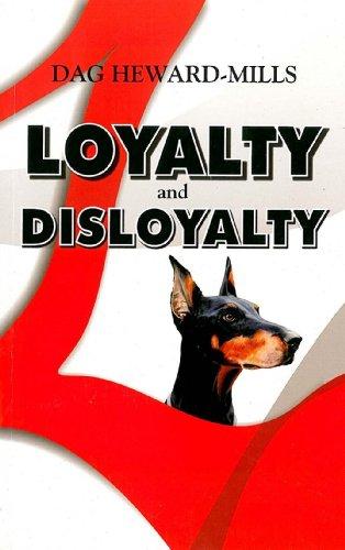 Loyalty and Disloyalty (Extreme Devotion): Heward-Mills, Dag