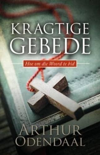 9780796316691: Kragtige gebede: Hoe om die Woord te bid (Afrikaans Edition)