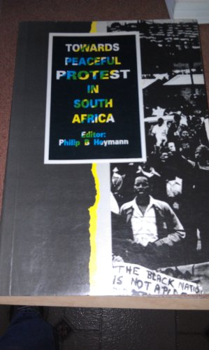 9780796911889: Towards Peaceful Protest in South Africa