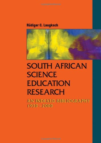 9780796920164: South African Science Education Research: An Indexed Bibliography
