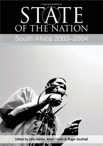 State of the Nation: South Africa 2003-2004: Daniel, John, Habib,