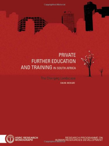 Private Further Education and Training in South: Akoojee, Salim