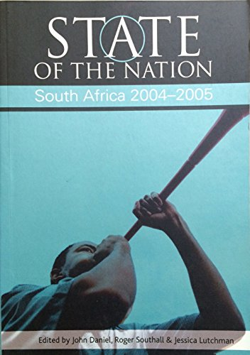 9780796920867: State of the Nation: South Africa 2004-2005