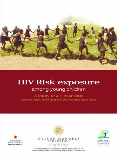 HIV Risk Exposure Among Young Children: A Study of 2-9 Year Olds Served by Public Health Facilities...