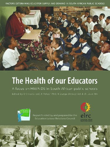 9780796921017: The Health of Our Educators: A Focus on HIV/AIDS in South African Public Schools