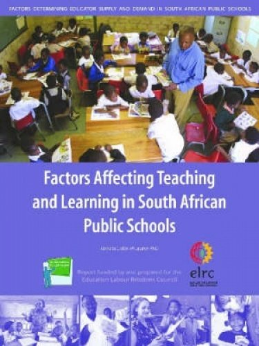 9780796921116: Factors Affecting Teaching and Learning in South African Public Schools