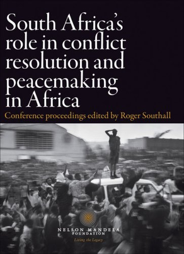 9780796921291: South Africa's Role in Conflict Resolution and Peacemaking in Africa: Conference Proceedings