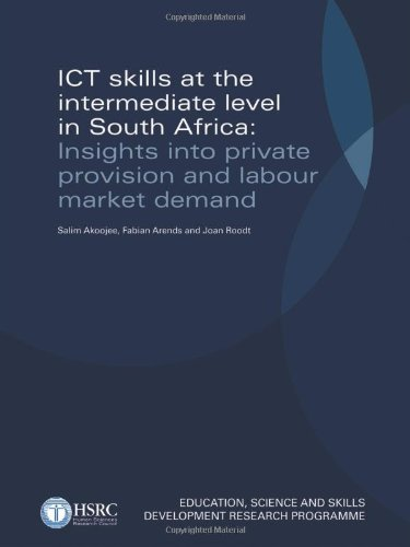 Ict Skills at the Intermediate Level in: Akoojee, Salim/ Arends,