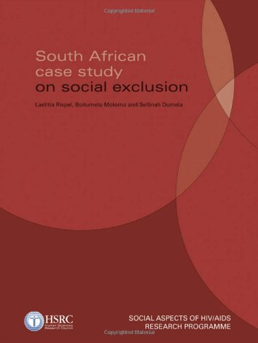 South African Case-study on Social Exclusion (Paperback): Laetitia Rispel, Boitumelo