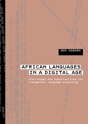 9780796922496: African Languages in a Digital Age: Challenges and Opportunities for Indigenous Language Computing