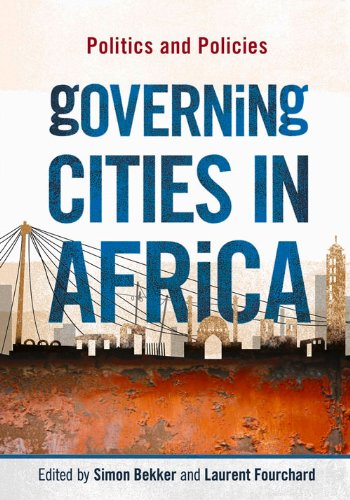9780796924162: Governing Cities in Africa: Politics and Policies