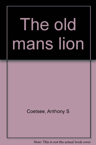 9780797402102: The old man's lion