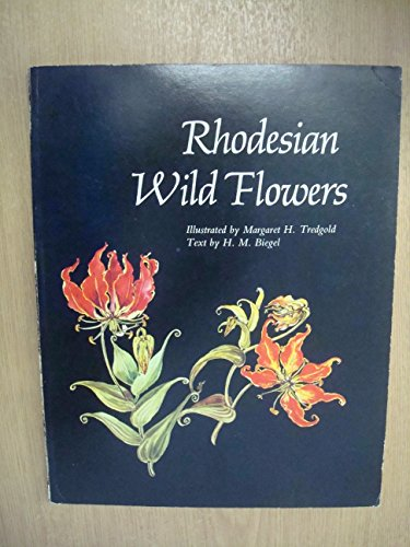 RHODESIAN WILD FLOWERS. Thomas Meikle Series No.4.: Tredgold, Margaret H.