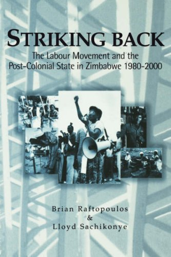 9780797422865: Striking Back: The Labour Movement and the Post-Colonial State in Zimbabwe 1980-2000