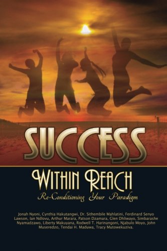 9780797495753: Success Within Reach: Reconditioning your paradigm