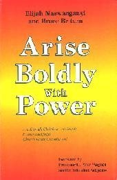 9780797900462: Arise Boldly with Power