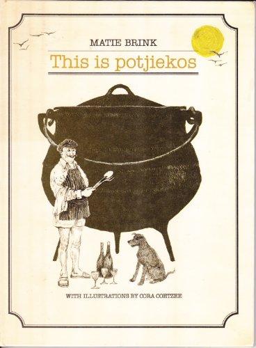 9780798116121: This is Potjiekos
