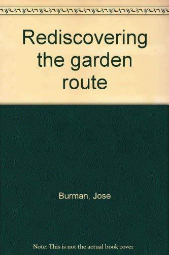 Rediscovering the garden route: Burman, Jose