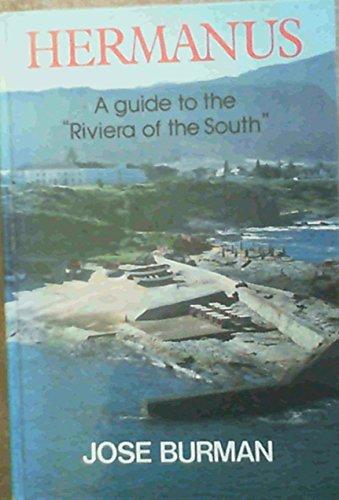 Hermanus: A Guide to the Riviera of: Jose Burman