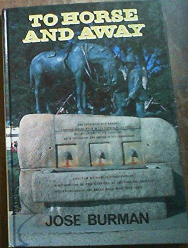 To Horse and Away: Burman, Jose