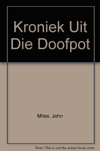 9780798133838: Kroniek Uit Die Doofpot (Afrikaans Edition)