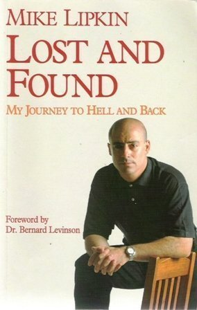 Lost and Found: My Journey to Hell: Lipkin, Mike