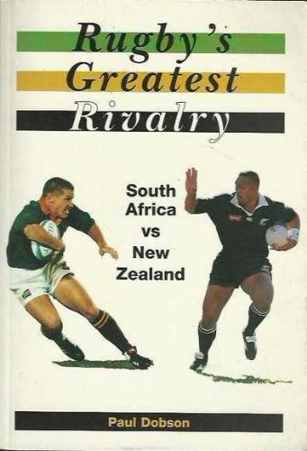 Rugby's Greatest Rivalry