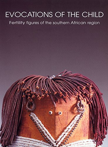 9780798138307: Evocations of the Child: Fertility Figures of the Southern African Region