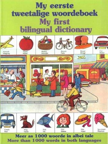 9780798142151: My Eerste Tweetalige Woordeboek/My First Bilingual Dictionary: Meer as 1000 Woorde in Albei Tale/More Than 1000 Words in Both Langauges