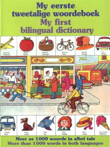 9780798142151: My First Bilingual Dictionary: English-Afrikaans - With Afrikaans-English Index