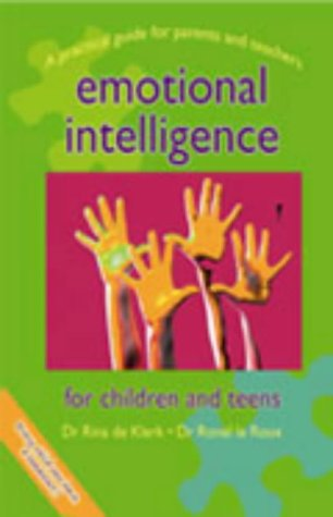 Emotional Intelligence for Children and Teens: le Roux, Ronel,