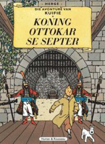9780798145503: Die Avonture Van Kuifie: Koning Ottokar Se Septer