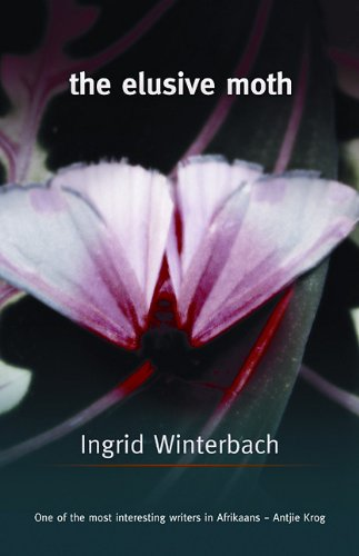 The Elusive Moth: Winterbach, Ingrid