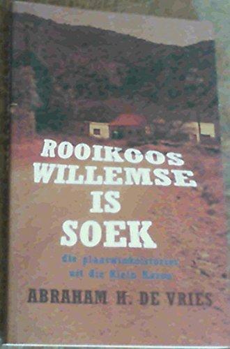 9780798146982: Rooikoos Willemse is Soek