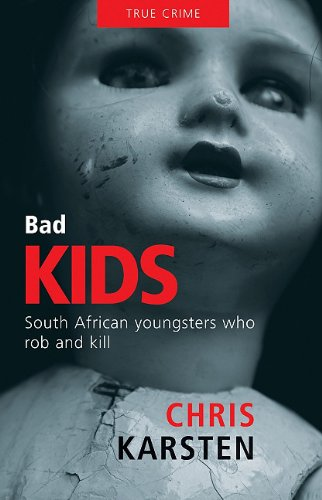 Bad Kids: South African Youngsters who Rob: Karsten, Chris