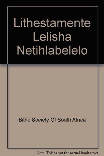 9780798212397: Lithestamente Lelisha Netihlabelelo